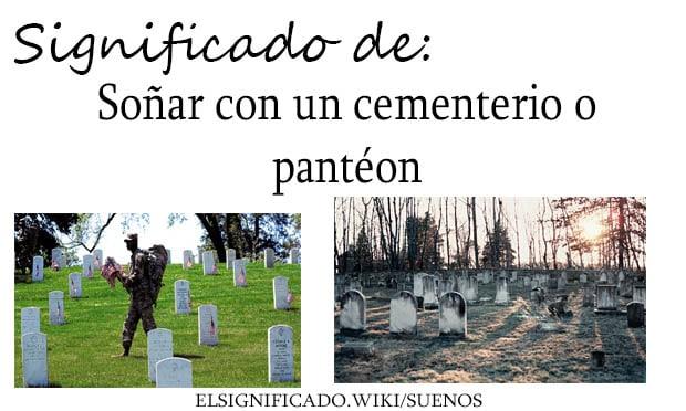 soñar con un cementerio o panteon