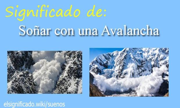 Soñar con una avalancha