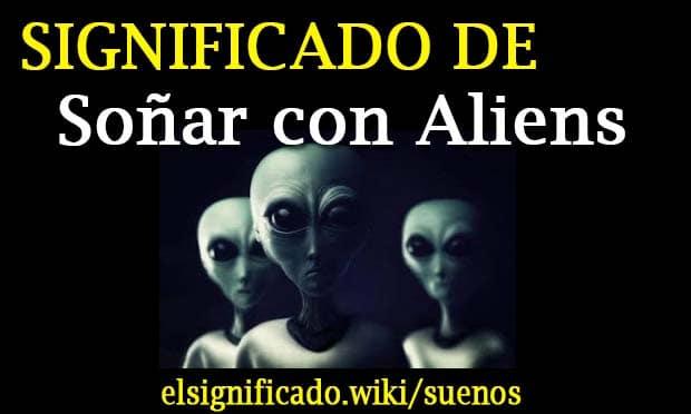 Soñar con aliens o extraterrestres